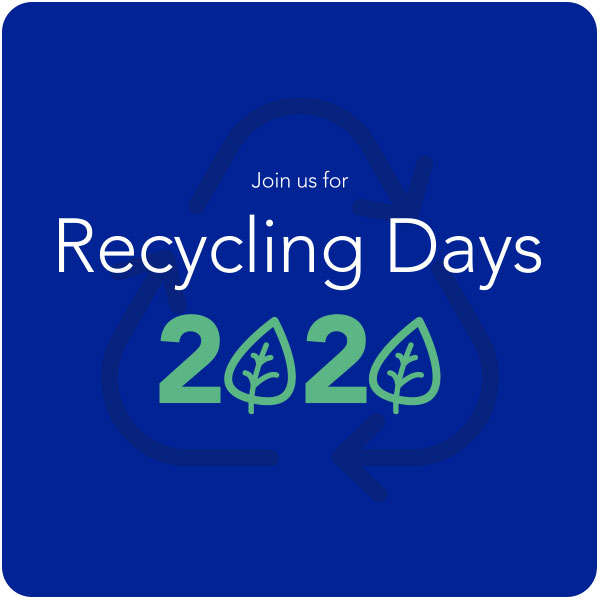Join us for Recycling Days 2020